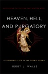 Heaven Hell And Purgatory