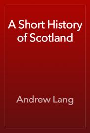 A Short History of Scotland book