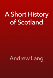 A Short History of Scotland Book Review