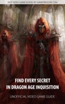 Find Every Secret In Dragon Age Inquisition