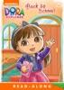 Back To School! (Dora The Explorer) (Enhanced Edition)
