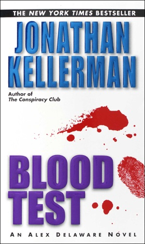 Jonathan Kellerman - Blood Test