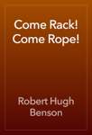 Come Rack! Come Rope!