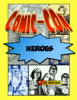 Joe Wilcox - Comic-Con Heroes: The Fans Who Make the Greatest Show on Earth  artwork