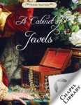 A Cabinet of Jewels