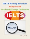 IELTS Writing Structure Analyze And Academic Essays Collection