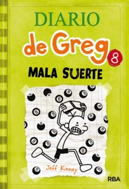 Diario de Greg 8. ¡Mala suerte! PDF Download