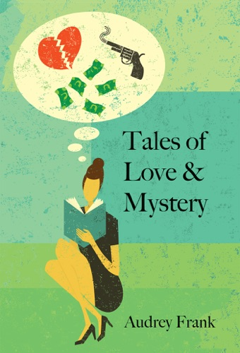 Audrey Frank - Tales Of Love & Mystery
