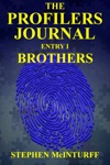 The Profilers Journal Entry I Brothers