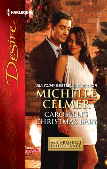 Caroselli's Christmas Baby by Michelle Celmer PDF Download