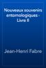 Jean-Henri Fabre - Nouveaux souvenirs entomologiques - Livre II illustration