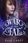 War Of The Fae Book 6 Between The Realms