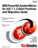 IBM PowerHA SystemMirror for AIX 7.1.3 Best Practices and Migration Guide