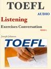 Toefl Listening Excercises Conversation - Series 1