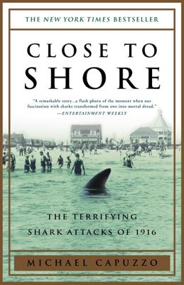 Close to Shore - Michael Capuzzo book