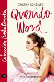 Querido word (Colección @BetaCoqueta)