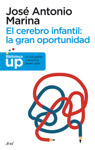 El cerebro infantil: la gran oportunidad Book Cover