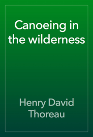 Canoeing in the wilderness book