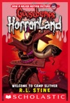 Welcome To Camp Slither Goosebumps Horrorland 9