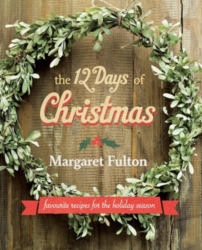 Margaret Fulton - The 12 Days of Christmas