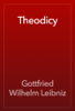Gottfried Wilhelm Leibniz - Theodicy artwork