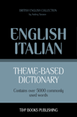 Theme-Based Dictionary: British English-Italian - 5000 words