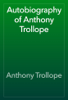 Anthony Trollope - Autobiography of Anthony Trollope 插圖