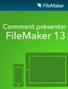 Comment Prsenter De FileMaker 13