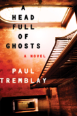 A Head Full of Ghosts - Paul Tremblay Cover Art