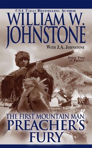 William W. Johnstone & J.A. Johnstone - Preacher's Fury