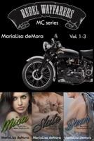 Rebel Wayfarers MC Vol. 1-3 ebook Download