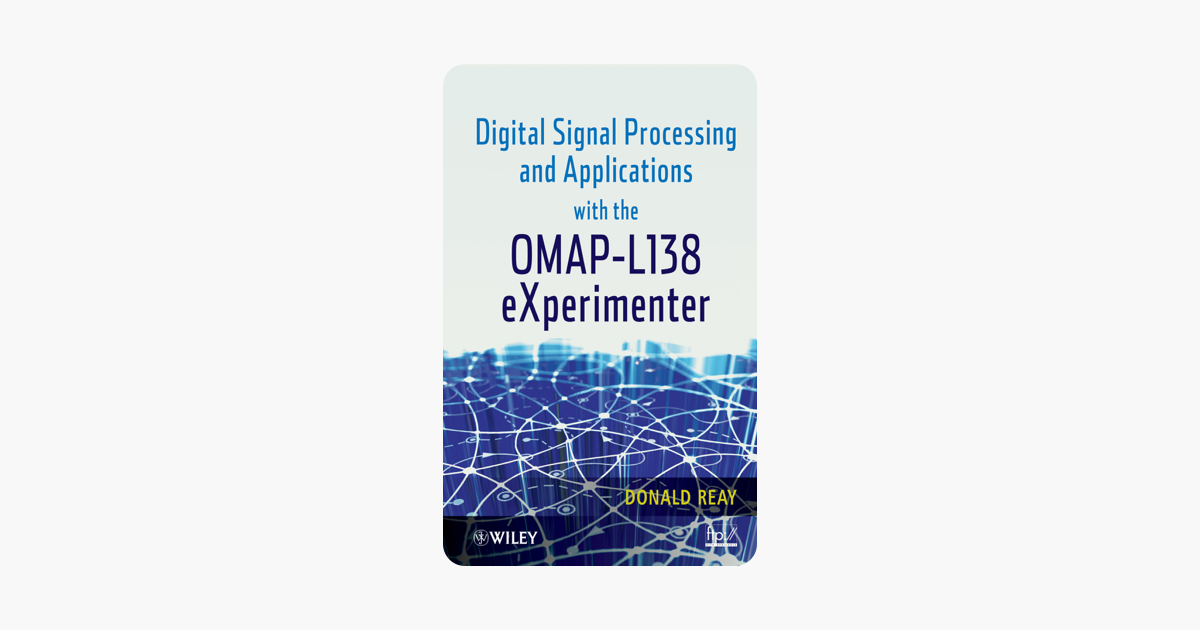 ‎Digital Signal Processing and Applications with the OMAP - L138  eXperimenter