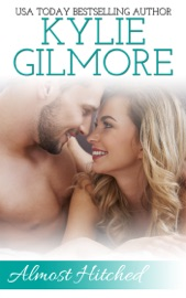 Almost Hitched (A Reunited Lovers Romantic Comedy) PDF Download
