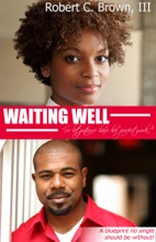 Waiting Well