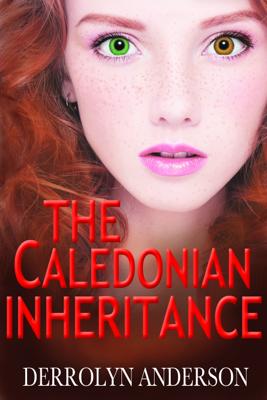 The Caledonian Inheritance - Derrolyn Anderson book
