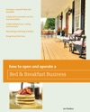 How To Open And Operate A Bed  Breakfast Business