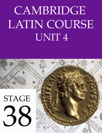 Cambridge Latin Course (4th Ed) Unit 4 Stage 38