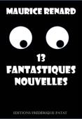 13 fantastiques nouvelles