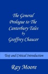 The General Prologue To The Canterbury Tales By Geoffrey Chaucer Text And Critical Introduction
