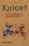 Knight The Medieval Warriors Unofficial Manual