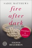 Fire after Dark - Tiefes Begehren