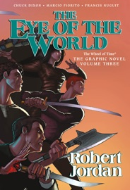 The Eye of the World: The Graphic Novel, Volume Three PDF Download