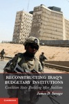 Reconstructing Iraqs Budgetary Institutions
