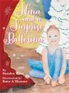 Nina And A Surprise Ballerina