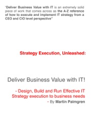 Strategy Execution, Unleashed: Deliver Business Value with IT! - Design, Build and Run Effective IT Strategy Execution to Business Needs