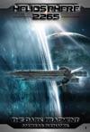 Heliosphere 2265 Volume 1 The Dark Fragment