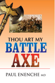 Thou Art My Battle Axe