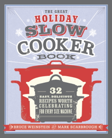 The Great Holiday Slow Cooker Book book