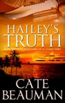 Haileys Truth Book Three In The Bodyguards Of LA County Series