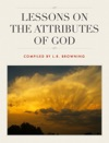 Lessons On The Attributes Of God